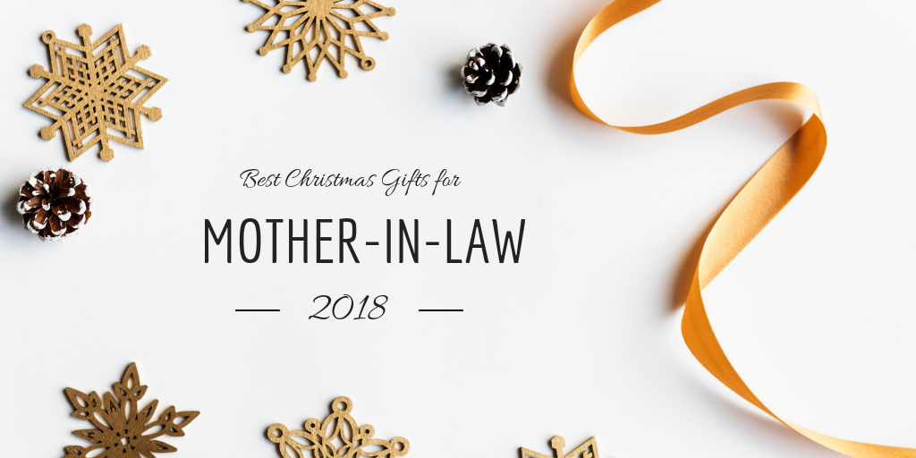 Christmas Gifts For Mother In Law.Best Christmas Gifts For Mother In Law That She Ll Love It